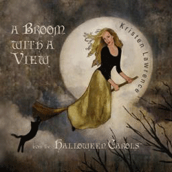 Kristen Lawrence A Broom With A View Music CD