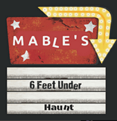 Mable's 6 Feet Under Logo Haunted Motel and Maze