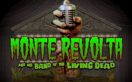 Monte Revolta & His Band of Living Dead