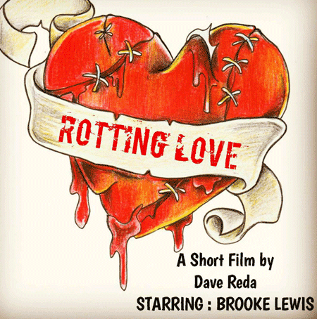 Dave Reda - Rotting Love Full Feature Film - Zombie Movie