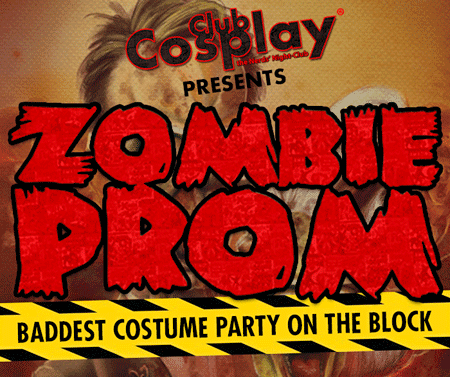 Club Cosplay - The Nerd's Night Club - Zombie Prom and Baddest Costume Party on the Block