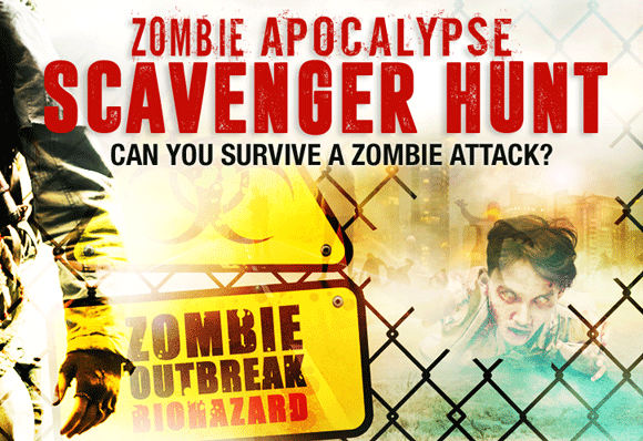 Zombie Apocalypse Scavenger Hunt - Can You Survive A Zombie Attack?